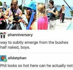 PHIL LOOKS SO HOT! And what were you two doing?