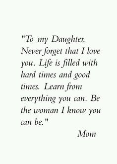 """Looking for the best mother and daughter quotes? Love your mom? Check out our collection of the best quotes and sayings below. Top Mother Daughter Quotes """"A mother is a daughter's best friend."""" """"A mother's treasure Mom Quotes, Great Quotes, Quotes To Live By, Life Quotes, Inspirational Quotes, Family Quotes, Child Quotes, Message Quotes, Baby Quotes"""