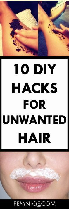 How To Get Rid of Unwanted Hair (10 Natural Hacks)   DIY unwanted hair removal permanently   how to get rid of unwanted hair on face, foot and body