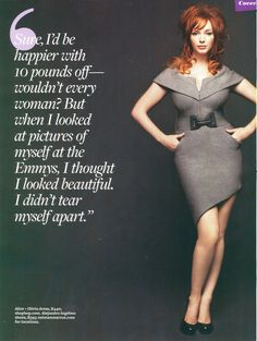 Christina Hendricks, reading this quote really affirmed my conviction that she's a level headed cool ginger.