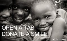 Tab for a Cause lets you raise money for charity simply by browsing the web! Give it a shot: http://tab.gladly.io