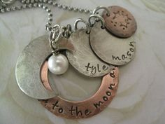 "Rustic ""I love you to the moon and back"" Personalized Hand Stamped Charm Necklace for Mommy -- $55.00  The BEST Christmas present I've ever received!!!"
