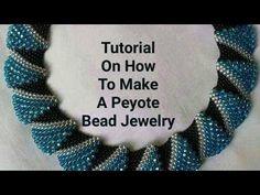 Tutorial On How To Make Peyote Bead Jewelry