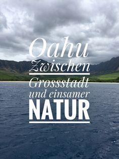 Auf Oahu findet man unglaublich viele verschiedene Lookouts, tolle Strände und Grossstadt feeling.