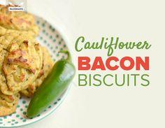 Cauliflower Bacon Biscuits | Grain-Free, Dairy-Free