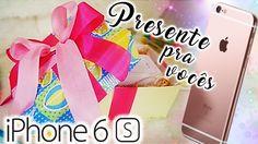 iPhone 6s -  Presente para os inscritos - YouTube - Ana Dalla Rosa