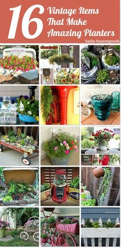 16 vintage items that make amazing planters for your container garden.