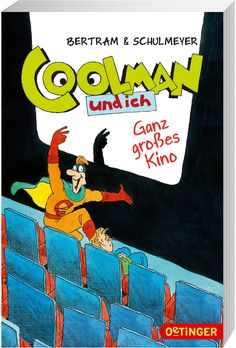 Coolman und ich. Ganz großes Kino. (Bd. 3): Amazon.de: Rüdiger Bertram, Heribert Schulmeyer: Bücher