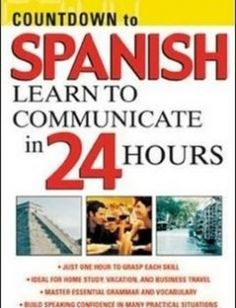 Countdown to Spanish : Learn to Communicate in 24 Hours 1st Edition free download by Gail Stein ISBN: 9780071414234 with BooksBob. Fast and free eBooks download.  The post Countdown to Spanish : Learn to Communicate in 24 Hours 1st Edition Free Download appeared first on Booksbob.com.
