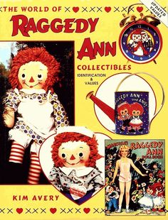 The World of Raggedy Ann Collectibles: Identification & Values