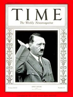 Adolf Hitler on the cover of Time magazine when he was named man of the year-April.13, 1936: