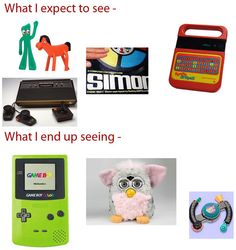"""When I click on those """"Do you remember these from when you were a kid"""" posts"""