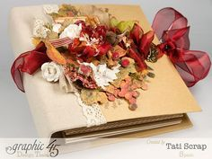 Tati, -Dreams Of Autumn- Recice Book, Mixed Media Album, Product by Graphic 45 Paper Bag Books, Paper Bag Album, Wedding Scrapbook, Mini Scrapbook Albums, Papel Scrapbook, Graphic 45, Scrapbook Supplies, Scrapbooking Layouts, Minis