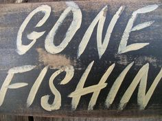 Gone Fishing Signs Decor Gone Fishing Sign Black Distressed Rustic Primitive Wood Wall