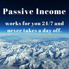 #PassiveIncome works for you 24/7 and never takes a day off. #money #realestate #success #motivation