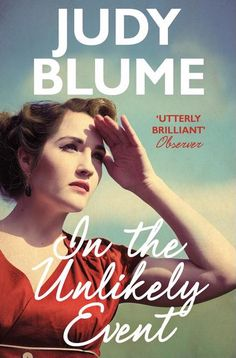Buy In the Unlikely Event by Judy Blume at Mighty Ape NZ. In Miri Ammerman returns to her hometown of Elizabeth, New Jersey, to attend a commemoration of the worst year of her life. Thirty-five years e. Good Books, Books To Read, My Books, Reading Lists, Book Lists, Haunting Stories, Psychology Books, About Time Movie, Art Design