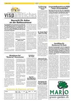 Einen wunderschönen Tag wünscht Green Garden Mario mit der heutigen Ausgabe vom Visper Anzeiger.