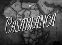 Movie title screen for the 1942 classic Casablanca which starred Humphrey Bogart and Ingrid Bergman. Film Casablanca, Casablanca Quotes, Humphrey Bogart, Ingrid Bergman, Movie Titles, Movie Quotes, Movie List, Old Movies, Vintage Movies