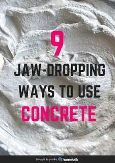 Think concrete decor sounds hideous?  Wait till you see these 9 amazing ideas.