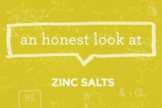 What Are Zinc Salts? | via The Honest Company Blog