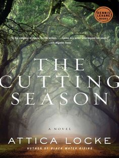Download The Cutting Season by Attica Locke for free with your Des Plaines Public Library card at mymediamall.net