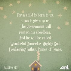 Today is our family's Christmas Christmas Bible Verses, Christmas Quotes, Family Christmas, Christmas Time, Merry Christmas, Lamentations, Psalms, Isaiah 9 6, Wonderful Counselor