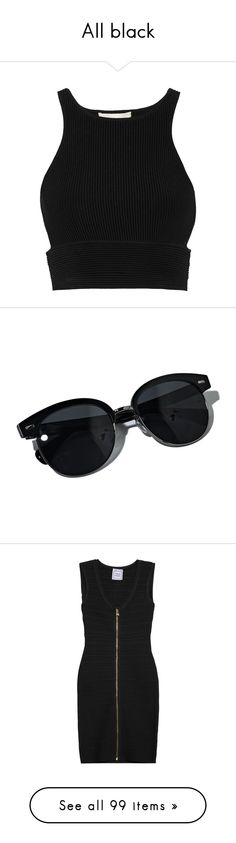 All black by darlingchick on Polyvore featuring polyvore, fashion, clothing, tops, crop tops, shirts, crop, shirts & tops, crop shirts, stretch crop top, cut out shirts, black cut out top, accessories, eyewear, sunglasses, glasses, acessorios, heart sunglasses, vintage style sunglasses, vintage round sunglasses, black heart sunglasses, american sunglasses, dresses, black, herve leger dress, black dress, hervé léger, black zip dress, bandage dress, bags, handbags, givenchy, structured…