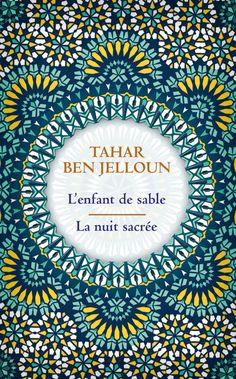 L'enfant de sable / La nuit sacrée - Tahar Ben Jelloun. Couverture souple. 400 pages. #Roman #Livre