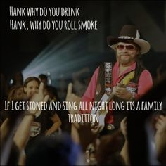 Hank Williams Jr - It's a Family Tradition