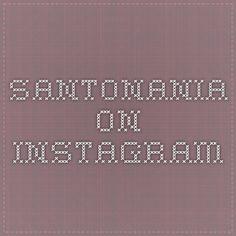 santonania on Instagram