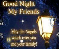 Good Night My Friends, God Bless Y'all