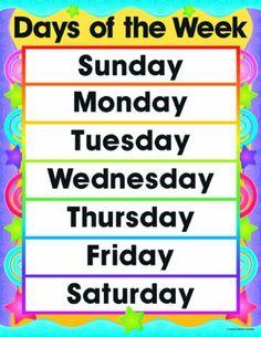Carson Dellosa Days of the Week Chart (6297) Carson-Dellosa http://www.amazon.com/dp/B001AZDKVA/ref=cm_sw_r_pi_dp_AgYUtb118TAFT4P8