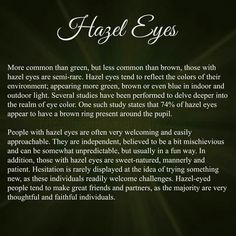 New eye color quotes life Ideas Hazel Eyes Quotes, Eye Quotes, Fact Quotes, Funny Quotes, Eye Facts, Weird Facts, Hazle Eyes, Hazel Green Eyes, Green Eyes Facts
