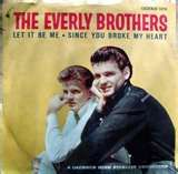 """The Everly Brothers. (Especially liked """"Wake up, little Suzie.) My dad would sing this song to me to wake me up."""