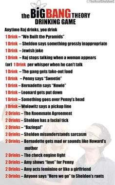 Sheldon Cooper on The Big Bang Theory Drinking Game …you would totally be drunk after one show