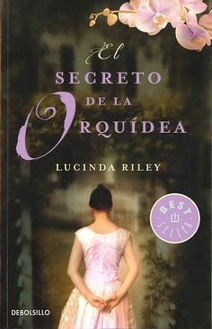 NOVEMBRE-2014. Lucinda Riley. El secreto de la orquídea. BUTXACA
