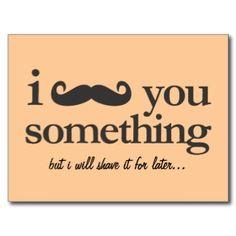 #imustacheyousomething #mustache