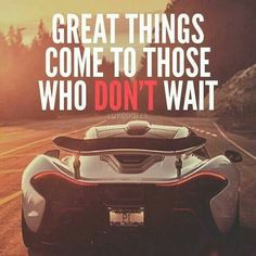 Great Things Come To Those Who Don't wait! ==> www.BlessedToBeJobless.com