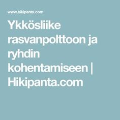 Ykkösliike rasvanpolttoon ja ryhdin kohentamiseen   Hikipanta.com