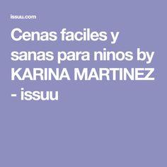 Cenas faciles y sanas para ninos by KARINA MARTINEZ - issuu Tortillas, Lunches, Kids, Meals, Healthy Breakfasts, Grandchildren, Thermomix, Mince Pies, Young Children