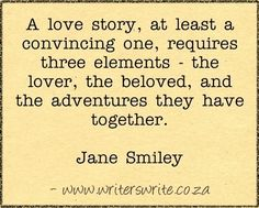 Quotable - Jane Smiley - Writers Write Creative Blog