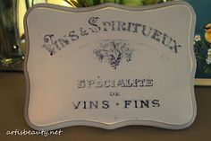 ART IS BEAUTY: Guest Post Freezer Paper transfer French Wine plaque (how to transfer images using freeze paper)