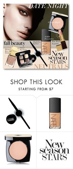 """#Date Night Beauty - The New Season Stars Are Neutrals"" by nikkisg ❤ liked on Polyvore featuring beauty, Maybelline, NARS Cosmetics, Chanel, Donna Karan, Tom Ford and datenightbeauty"
