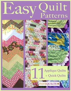 Easy Quilt Patterns: 11 Applique Quilt Patterns + Quick Quilts by Prime Publishing, http://www.amazon.com/dp/B00K6KKGGW/ref=cm_sw_r_pi_dp_wVc8tb04QJ9P2