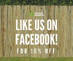 Why should you like our Facebook page?     Like our page and get 10% off selected products!     Tag your friends so they can like our page too! Bamboo Fencing, Fence Panels, Love Is All, Facebook, Friends, Products, Amigos, Boyfriends, Beauty Products