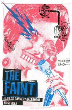 Concert Poster: The Faint / Nashville PRINT MAFIA . Faint: Cyborg ( screen print / pink / graphic design )