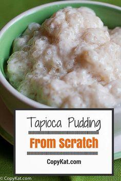Homemade Tapioca pudding from CopyKat.com