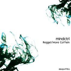 Mindctrl - Reggel/More coffein