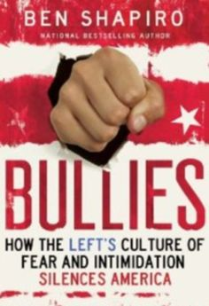 "BULLIES: How The Left's Culture of Fear and Intimidation Silences America:  ""Shapiro: What inspired me to write Bullies was the growing realization that the left was completely uninterested in political discussion, and instead was interested in resorting to bully tactics to slime their opposition....  transformed into a unified nation once again. Instead, Obama pursued the left's favored bully tactics more than any president in American history.""...more...3/31"
