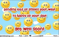 Send this fun ecard with your get well soon wishes. Free online Get Well Soon Smiles ecards on Everyday Cards Get Well Ecards, Get Well Soon Funny, Get Well Soon Quotes, Well Said Quotes, Get Well Soon Images, Get Well Soon Messages, Get Well Wishes, Quotes For Him, Be Yourself Quotes